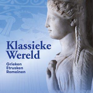 CAMPAGNEBEELD2 Klassieke Wereld in Rijkmuseum van Oudheden